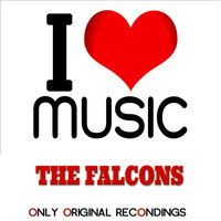 The Falcons - I Love Music - Only Original Recondings