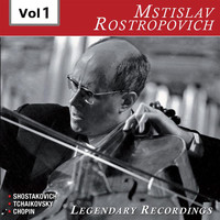 Mstislav Rostropovich - Rostropovich, Legendary Recordings, Vol. 1 (Recordings 1954, 1959 & 1960)