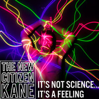 The New Citizen Kane - It's Not Science... It's A Feeling
