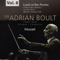 Adrian Boult - Lord of the Proms, Vol. 8: Mozart (Recorded 1959)
