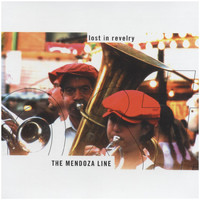 The Mendoza Line - Lost in Revelry