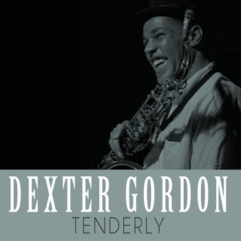 Dexter Gordon - Tenderly