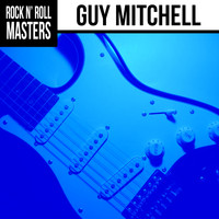 Guy Mitchell - Rock n'  Roll Masters: Guy Mitchell