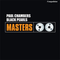 Paul Chambers - Black Pearls