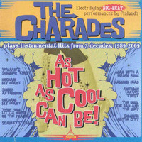 The Charades - As Hot as Cool Can Be