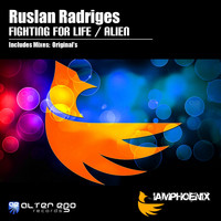 Ruslan Radriges - Fighting For Life / Alien
