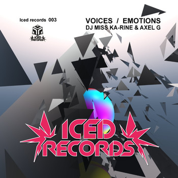 DJ Miss Ka-rine & Axel G - Voices / Emotions
