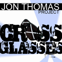 Jon Thomas Project - Cross Glasses