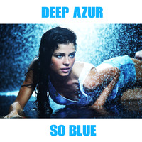 Deep Azur - So Blue