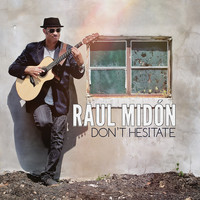Raul Midon - Don't Hesitate