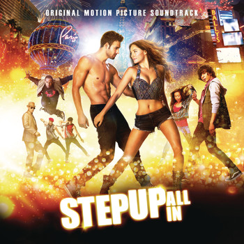 Various Artists - Step Up: All In (Original Motion Picture Soundtrack)