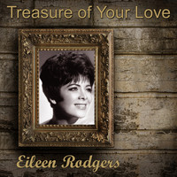 Eileen Rodgers - Treasure of Your Love