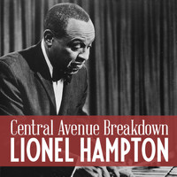 Lionel Hampton - Central Avenue Breakdown