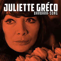 Juliette Gréco - Barbara-Song