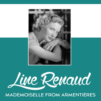 Line Renaud - Mademoiselle From Armentières