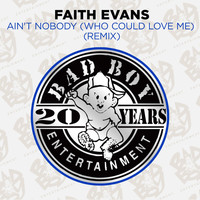 Faith Evans - Ain't Nobody (Who Could Love Me)