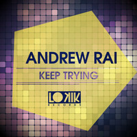 Andrew Rai - Keep Trying