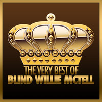 Blind Willie McTell - The Very Best of Blind Willie McTell