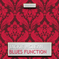 Jackie McLean - Blues Function