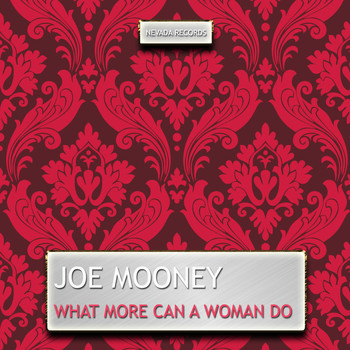 Joe Mooney - What More Can a Woman Do