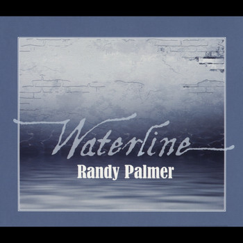 Randy Palmer - Waterline