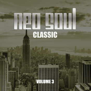 Various Artists - Neo Soul Classic, Vol. 3