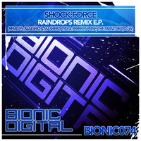 Shock:Force - Raindrops Remix E.P.