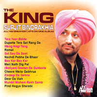 Surjit Bindrakhia - The King (Greatest Hits)