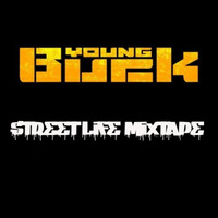 Young Buck - Sreet Life Mixtape (Explicit)