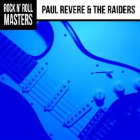 Paul Revere & The Raiders - Rock n'  Roll Masters: Paul Revere & The Raiders