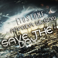 Etostone - Save The Day