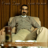 Frank Zappa - Live to Air