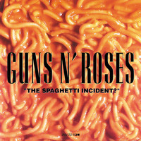 Guns N' Roses - The Spaghetti Incident? (Explicit)