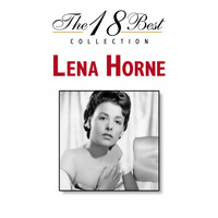 Lena Horne - The 18 Best Collection