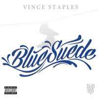 Vince Staples - Blue Suede (Explicit)