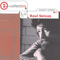 Raul Seixas - E-Collection