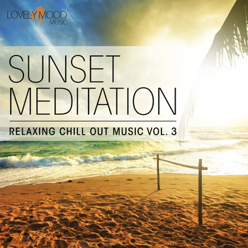 Various Artists - Sunset Meditation - Relaxing Chill Out Music, Vol. 3