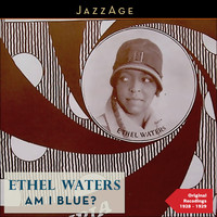Ethel Waters - Am I Blue?