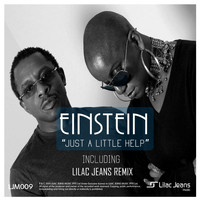 Einstein - Just a Little Help (Including Lilac Jeans Remixes)