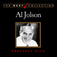 Al Jolson - The Best Collection: Al Jolson