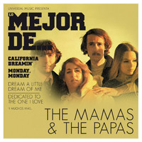The Mamas & The Papas - Lo Mejor De The Mamas & The Papas