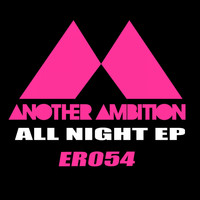 Another Ambition - All Night EP