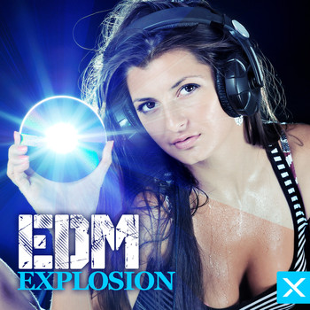 Various Artists - EDM Explosion