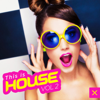 Various Artists - This Is House - Vol. 2