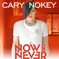 Cary Nokey - Now Or Never (Radio Edits)