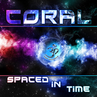 Coral - Spaced In Time LP