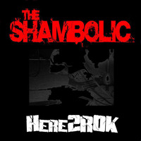 The Shambolic - Here2rok - Single