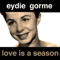Eydie Gorme - Love Is a Season