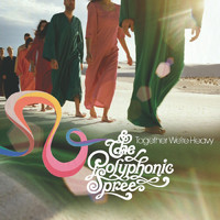 The Polyphonic Spree - Together We're Heavy