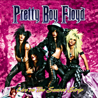 Pretty Boy Floyd - Live on the Sunset Strip